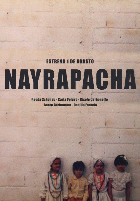 Nayrapacha, el documental de la Escuela Latinoamérica