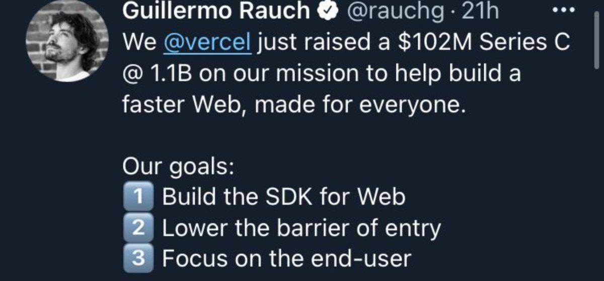 """""""Vercel acaba de recaudar USD 102 millones con un valor de mercado de USD 1.100 millones en nuestra misión de ayudar a construir una Web más rápida, hecha para todos""""."""